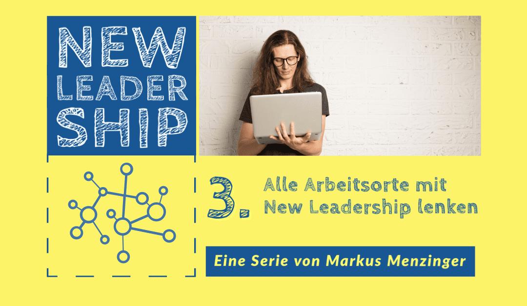 Arbeitsorte mit New Leadership lenken